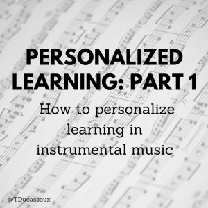 Personalized Learning: Part 1