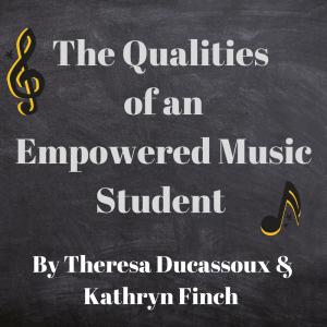 Empowered Music Student