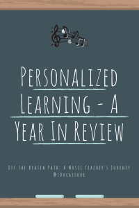 Personalized Learning - A Year In Review (1)