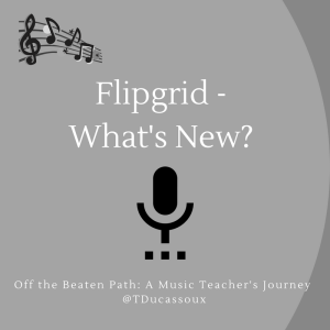 Flipgrid - What's New_